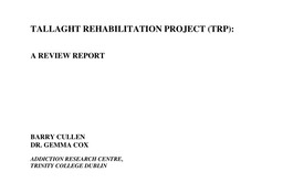 Review of Tallaght Rehab Project