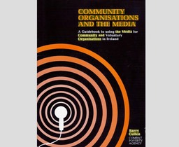 Community orgs and the media